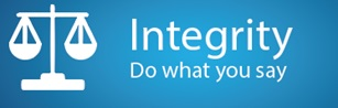 Integrity : Do what you say